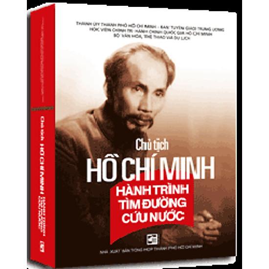 Chủ Tịch Hồ Chí Minh - Hành Trình Tìm Đường Cứu Nước