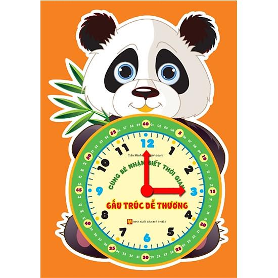 [Download Sách] Cùng Bé Nhận Biết Thời Gian: Gấu Trúc Dễ Thương