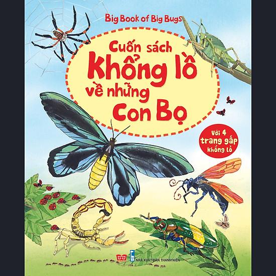 Big Book Of Big Bugs – Cuốn Sách Khổng Lồ Về Những Con Bọ
