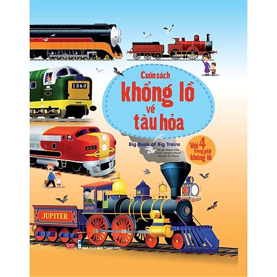 Big Book Of Big Trains – Cuốn Sách Khổng Lồ Về Tàu Hỏa