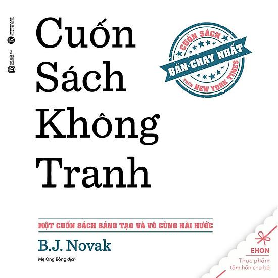 Ehon - Thực Phẩm Tâm Hồn Cho Bé: Cuốn Sách Không Tranh