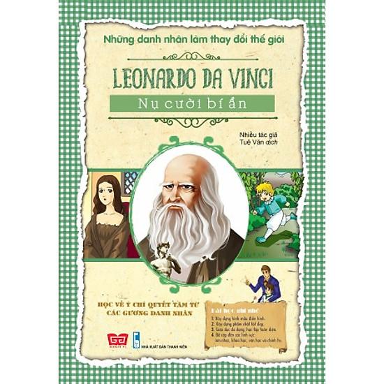 Những Danh Nhân Làm Thay Đổi Thế Giới – Leonardo da Vinci Nụ Cười Bí Ẩn