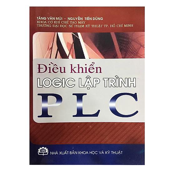 [Download sách] Điều Khiển Logic Lập Trình PLC