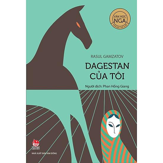 Văn Học Nga – Tác Phẩm Chọn Lọc: Dagestan Của Tôi