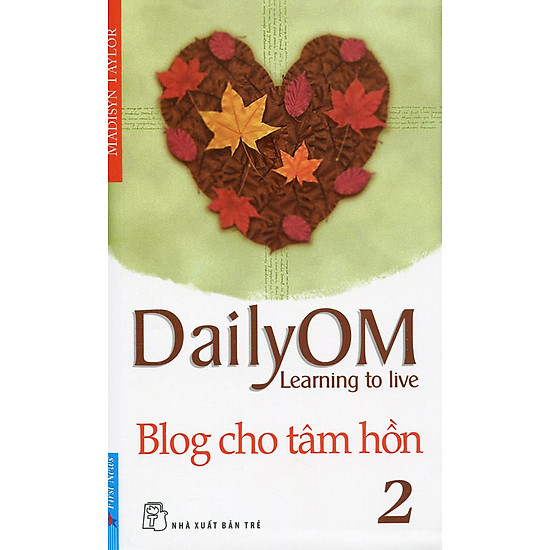 Blog Cho Tâm Hồn 2 - DailyOM Learning To Live