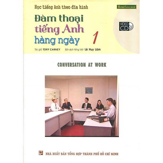 [Download Sách] Học Tiếng Anh Theo Đĩa Hình - Đàm Thoại Tiếng Anh Hằng Ngày 1 (Kèm 1 VCD)
