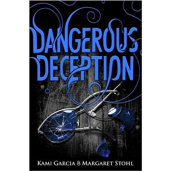Dangerous Deception: Dangerous Creatures Book 2 (Paperback)