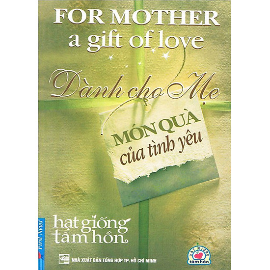 Dành Cho Mẹ Món Quà Của Tình Yêu (Tái Bản)