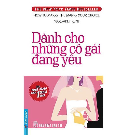 [Download sách] Dành Cho Những Cô Gái Đang Yêu (Tái Bản)
