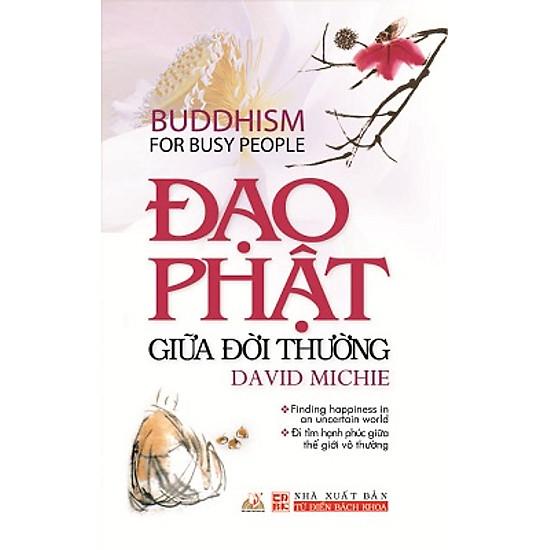 Đạo Phật Giữa Đời Thường
