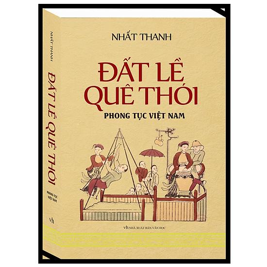 Đất Lề Quê Thói – Phong Tục Việt Nam