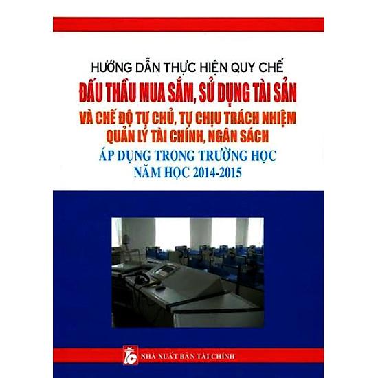 [Download Sách] Đấu Thầu Mua Sắm, Sử Dụng Tài Sản Áp Dụng Trong Trường Học Năm Học 2014 - 2015