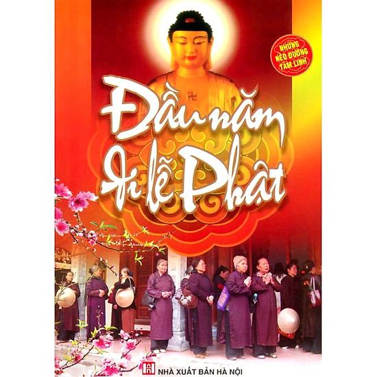 [Download sách] Đầu Năm Đi Lễ Phật