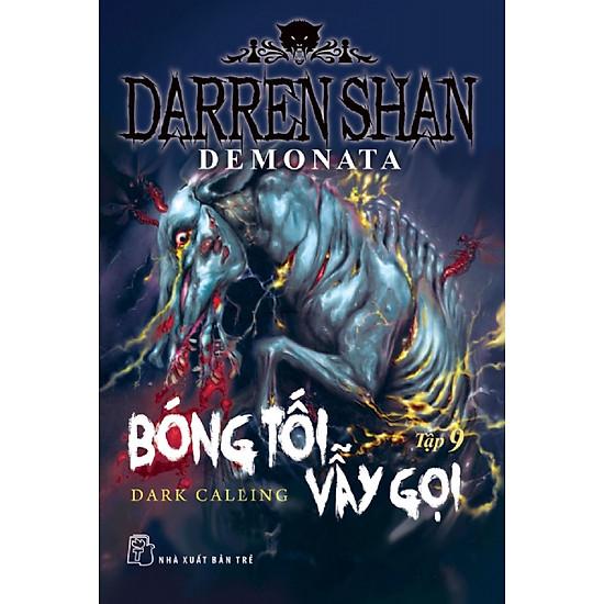 Darren Shan Demonata – Tập 09: Bóng Tối Vẫy Gọi