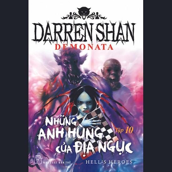 Darren Shan Demonata – Tập 10: Những Anh Hùng Của Địa Ngục