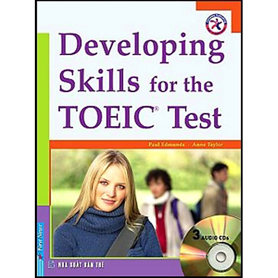 Developing Skills For The TOEIC Test – Kèm 3CD (Tái Bản 2012)