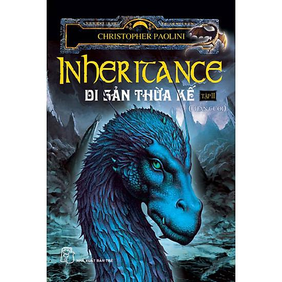 [Download sách] Eragon 4 (Inheritance) - Di Sản Thừa Kế (Tập 2 - Phần Cuối)