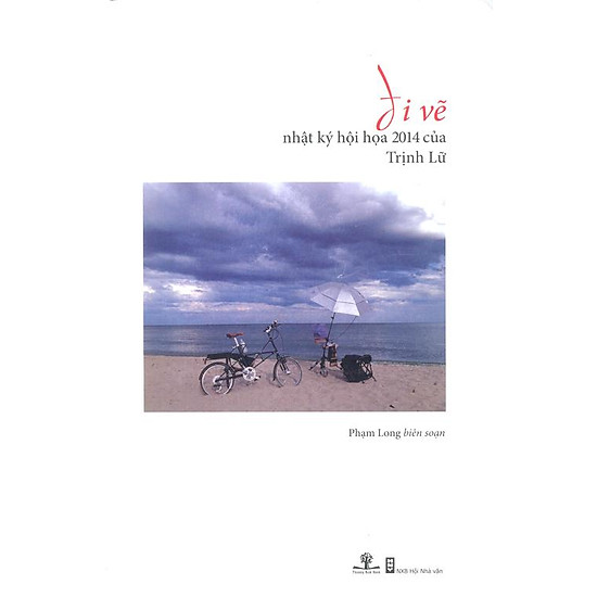 [Download Sách] Đi Vẽ - Nhật Ký Hội Họa 2014 Của Trịnh Lữ