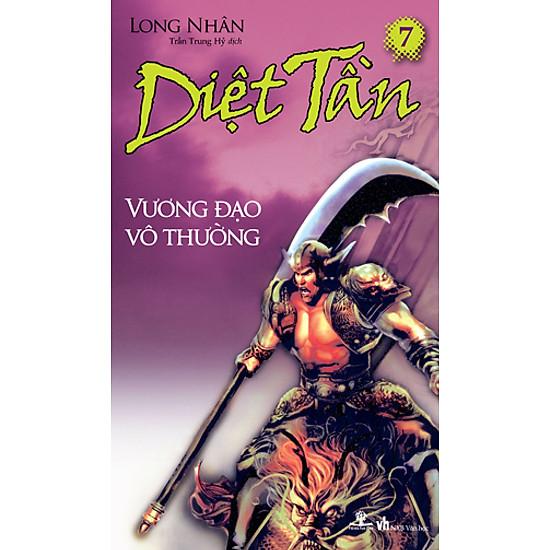Diệt Tần- Vương đạo vô thường (Tập 7)