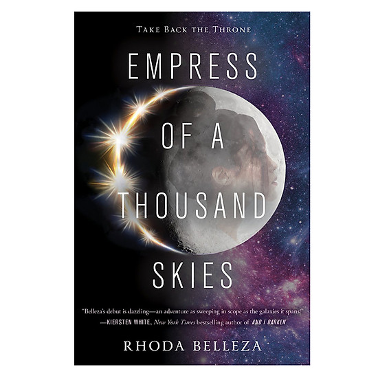 [Download Sách] Empress Of A Thousand Skies
