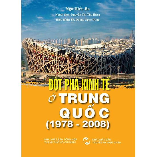 [Download sách] Đột Phá Kinh Tế Ở Trung Quốc (1978 - 2008)