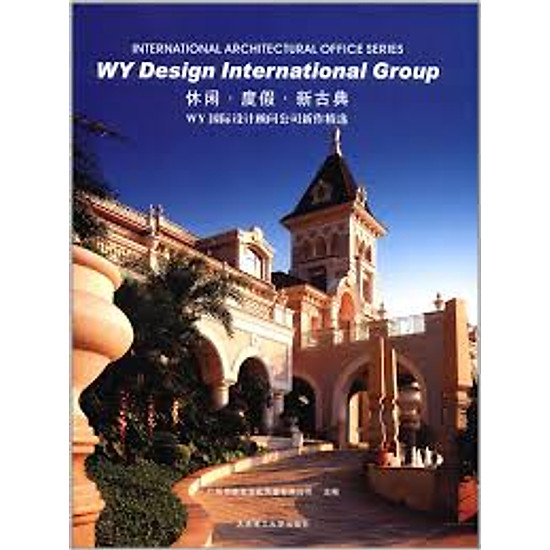 International Architectural Office Series: WY Design International Group – Hardcover