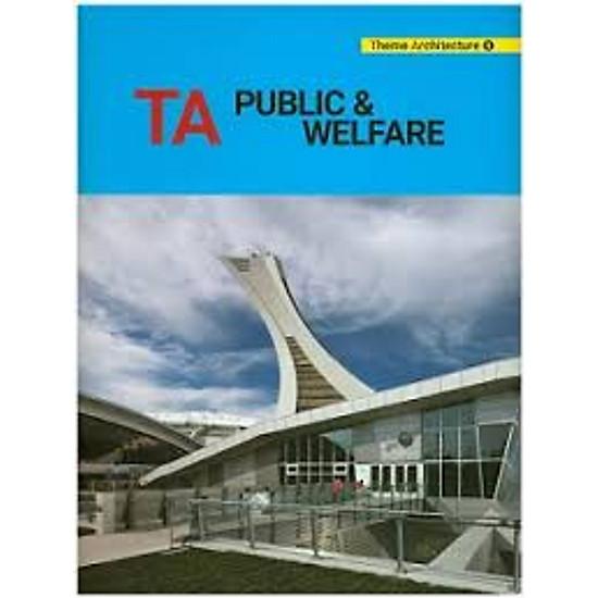 Theme Architecture 6: Public and Welfare