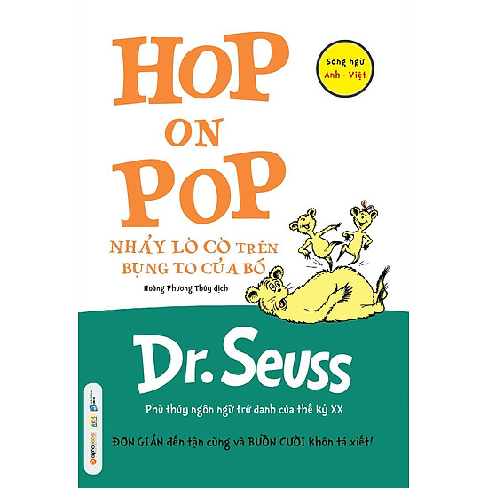 Dr. Seuss – Nhảy Lò Cò Trên Bụng To Của Bố (Song Ngữ Anh – Việt)