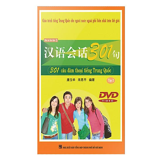 [Download Sách] 301 Câu Đàm Thoại Tiếng Trung Quốc - Tập 2 (DVD)