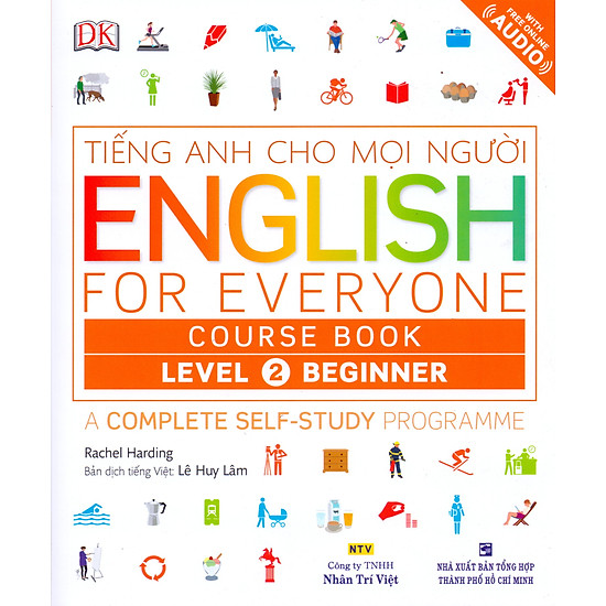 Tiếng Anh Cho Mọi Người – English For Everyone Level 2 Beginner Course Book (Kèm CD)