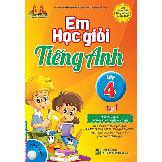 Em Học Giỏi Tiếng Anh Lớp 4 (Tập 1)