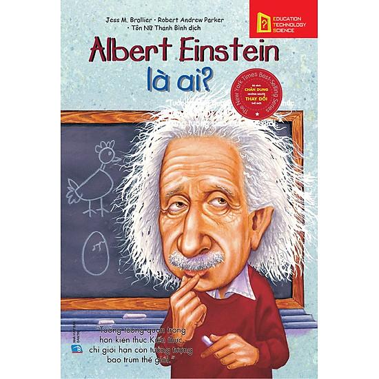 Albert Einstein Là Ai?