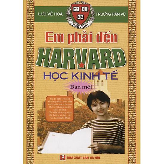 Kết quả hình ảnh cho em phải đến harvard học kinh tế tập 1 bìa sau