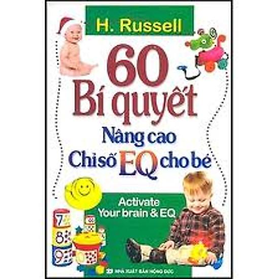 [Download sách] 60 Bí Quyết Nâng Cao Chỉ Số EQ Cho Bé