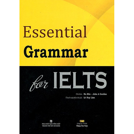 Essential Grammar For IELTS (Tái Bản)