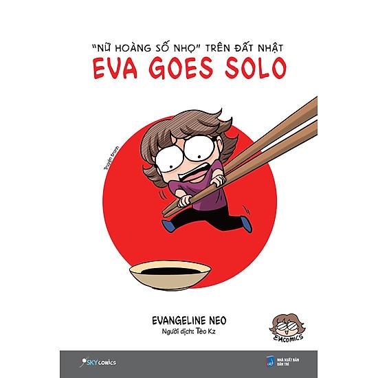 """Eva Goes Solo – """"Nữ Hoàng Số Nhọ"""" Trên Đất Nhật"""