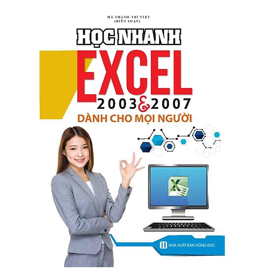 [Download Sách] Học Nhanh Excel 2003 & 2007 Dành Cho Mọi Người