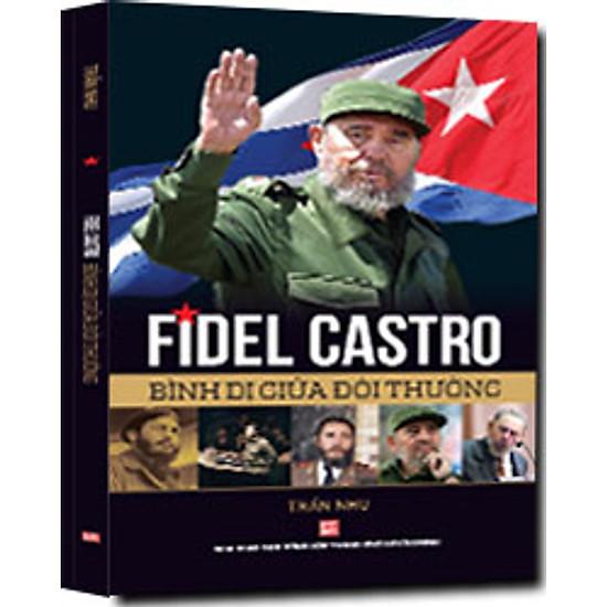 Fidel Castro Bình Dị Giữa Đời Thường