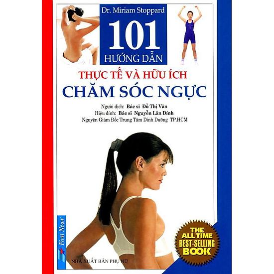 101 Hướng Dẫn Thực Tế Và Hữu ích Chăm Sóc Ngực