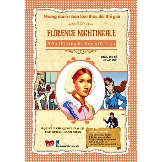 Những Danh Nhân Làm Thay Đổi Thế Giới – Florence Nightingale Yêu Thương Không Giới Hạn