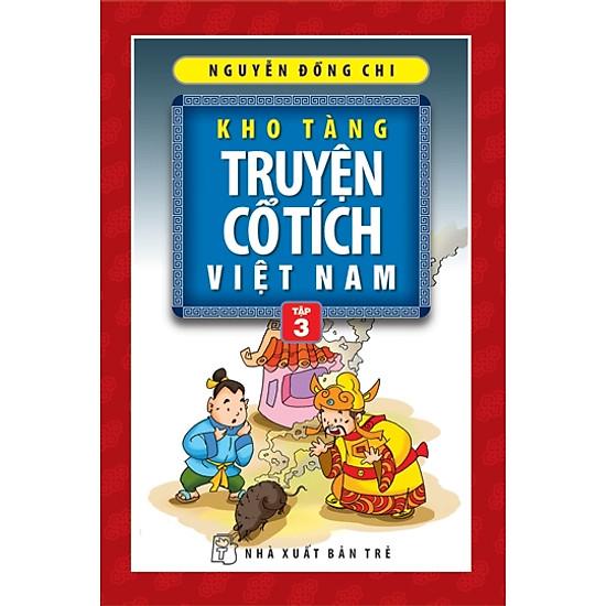 Kho Tàng Truyện Cổ Tích Việt Nam – Tập 3 (Tái Bản)