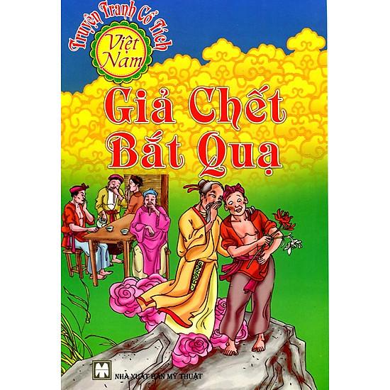 Truyện Tranh Cổ Tích Việt Nam - Giả Chết Bắt Quạ