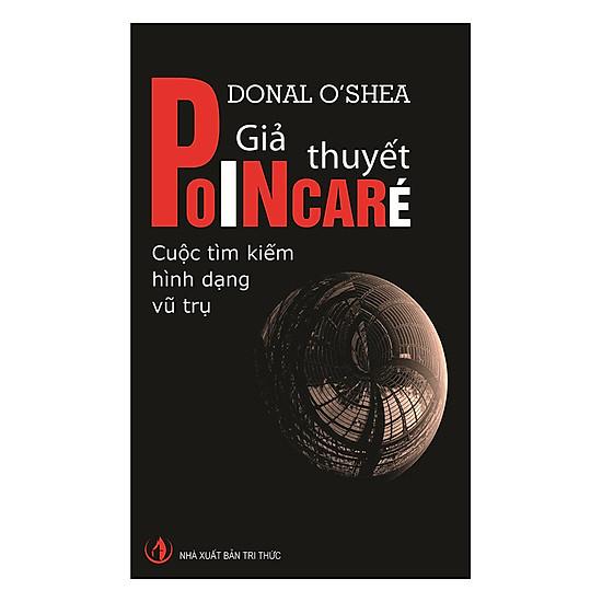 [Download sách] Giả Thuyết Poincaré: Cuộc Tìm Kiếm Hình Dạng Vũ Trụ