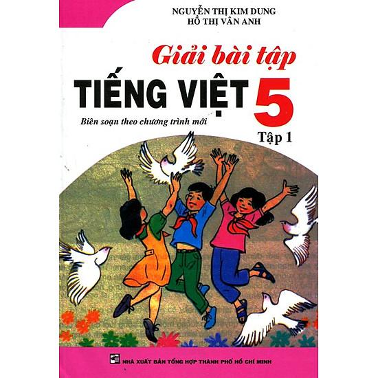 Bồi Dưỡng Văn – Tiếng Việt Lớp 5 (Tập 1) (Tái Bản)