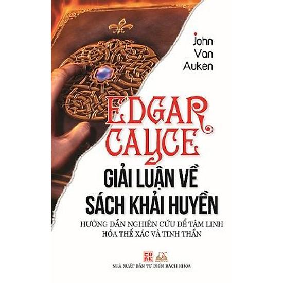 Edgar Cayce - Giải Luận Về Sách Khải Huyền
