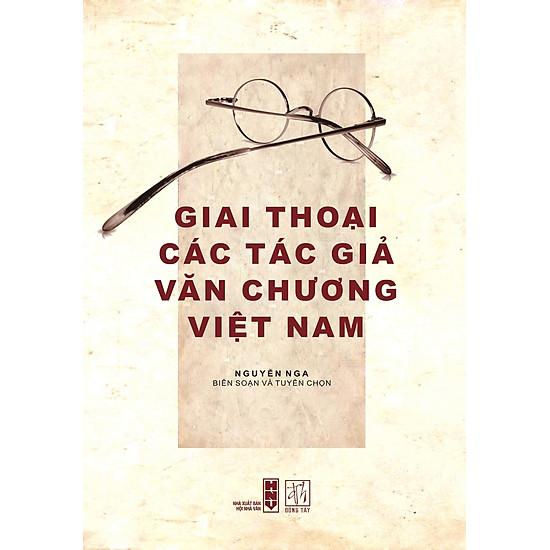 Giai Thoại Các Tác Giả Văn Chương Việt Nam