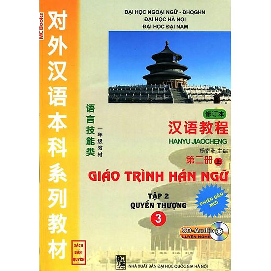 Giáo Trình Hán Ngữ – Tập 2: Quyển Thượng (Phiên Bản Mới) (Dùng Kèm App Hoặc Kèm CD)
