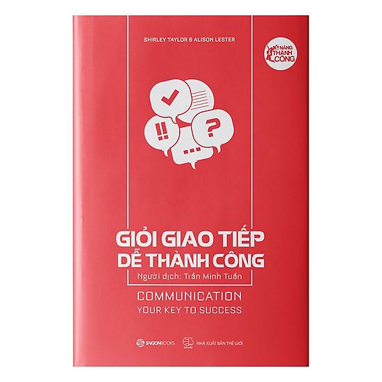 [Download Sách] Giỏi Giao Tiếp Dễ Thành Công - Communication Your Key To Success