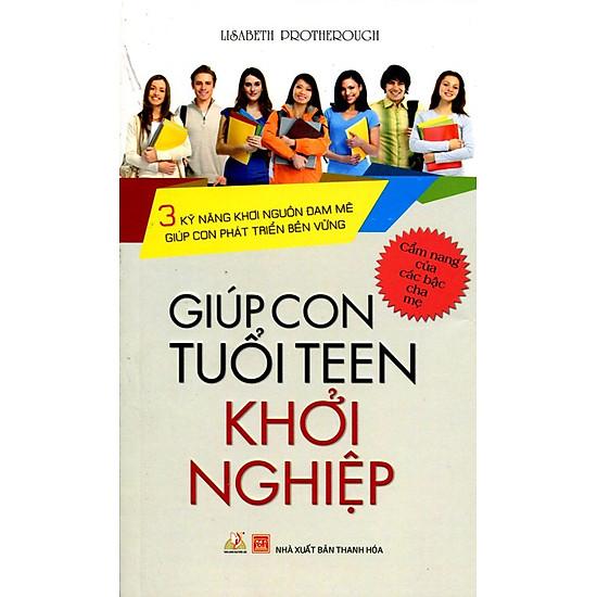 Giúp Con Tuổi Teen Khởi Nghiệp