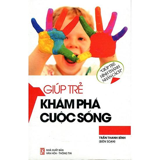 Download sách Giúp Trẻ Hình Thành Nhân Cách - Giúp Trẻ Khám Phá Cuộc Sống